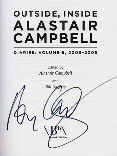 Alastair-Campbell-autograph-signed-labour-party-political-memorabilia-Tony-Blair-spokesman-campaign-director-press-secretary-memoirs-diary-volume-5-outside-inside
