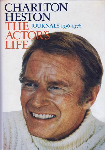 Charlton-Heston-autograph-signed-the-actors-life-journals-1956-1976-memoirs-autobiography-book-hollywood-memorabilia-ben-hur-moses-Ten-Commandments-nra-signature