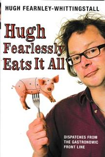 Hugh-Fearnley-Whittingstall-autograph-tv-memorabilia-cook-signed-book-fearlessly-eats-it-all-river-cottage-cookbook