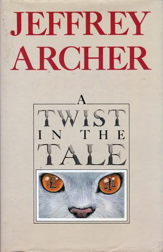 Jeffrey-Archer-autograph-book-signed-memorabilia-author-novel-short-stories-twist-in-the-tale-kane-abel-MP-Baron