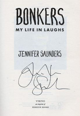 Jennifer-Saunders-autograph-signed-tv-memorabilia-bonkers-my-life-in-laughs-autobiography-book-first-edition-2013-ab-fab-comedy-dawn-french-comic-strip-signature