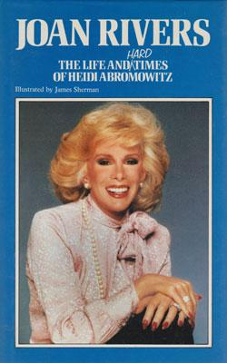 Joan-Rivers-autograph-signed-comedy-memorabilia-book-Life-and-Hard-Times-of-Heidi-Abromowitz-1984