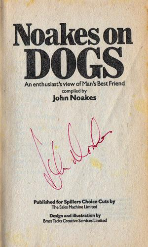 John-Noakes-autograph-signed-Blue-Peter-memorabilia-Noakes-on-Dogs-Spillers-Get-Down-Shep-Walies-Mans-Best-Friend-Choice-Cuts-childrens-TV-television-presenter-legend-1979