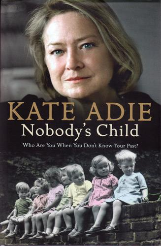 Kate-Adie-autograph-signed-book-nobodys-child-bbc-tv-news-reporter-war-correspondent-author-writer-kindness-of-strangers-orphans-television-memorabilia-2005