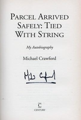 Michael-Crawford-autograph-signed-autobiography-parcel-arrived-safely-tied-with-string-some-mothers-do-ave-em-phantom-of-the-opera-barnum-billy-liar-frank-spencer