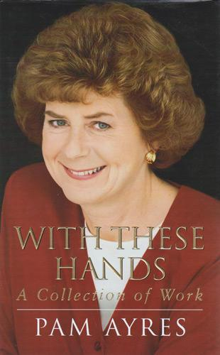 Pam-Ayres-autograph-pam-ayres-memorabilia-signed-poetry-book-with-the-hands-collection-poems-Opportunity-Knocks-poet-Countdown-Dictionary-Corner