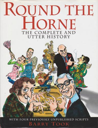 Round-the-Horne-signed-Barry-Took-autograph-bbc-radio-memorabilia-kenneth-williams-marty-feldman-book-unpublished-scripts-complete-utter-history