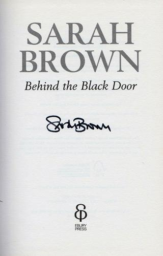 Sarah-Brown-autograph-signed-book-autobiography-behind-the-black-door-first-edition-wife-gordon-brown-prime-minister-pm-number-ten-downing-street-10-2011