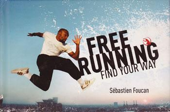Sebastien-Foucan-signed-Free-Running-Find-Your-Way-Parkour-book-first-edition-james bond-007-casino royale-mollaka casino royale 350