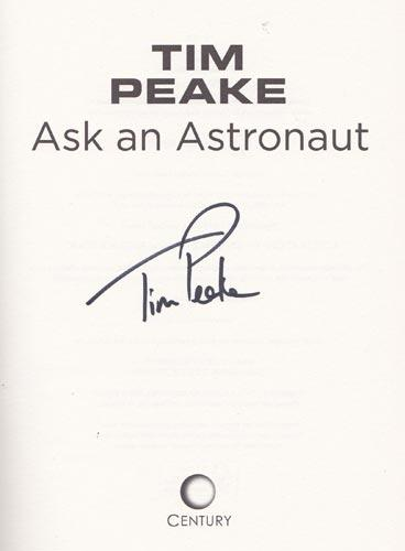 Tim-Peake-autograph-signed-book-ask-an-astronaut-my-guide-to-life-in-space-2007-international-space-station-esa-iss-memorabilia
