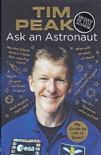 Tim-Peake-autograph-signed-book-ask-an-astronaut-my-guide-to-life-in-space-2007-international-space-station-iss-esa-memorabilia