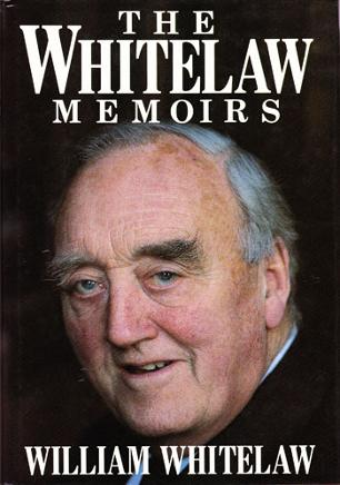WILLIAM-WHITELAW-signed-The Whitelaw Memoirs-political-autobiography-Viscount Willie-autograph-memorabilia