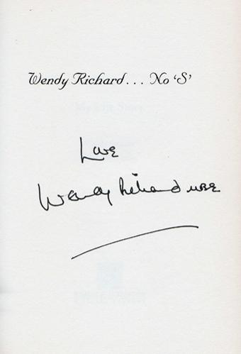 Wendy-Richard-autograph-signed-Eastenders-memorabilia-Pauline-Fowler-Come-Outside-Are-You-Being-Served-Miss-Shirley-Brahms-Richards-Life-Story-autobiography signature first edition