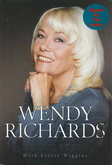Wendy-Richard-autograph-signed-Eastenders-memorabilia-Pauline-Fowler-Come-Outside-Are-You-Being-Served-Miss-Shirley-Brahms-Richards-Life-Story-autobiography