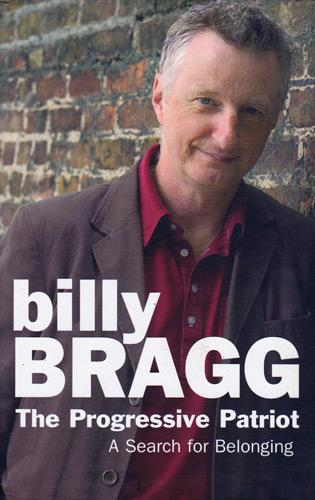 billy-bragg-autograph-signed-music-memorabilia-book-autobiography-the-progressive-patriot-a-search-for-belonging-milkman-of-human-kindness-singer-songwriter