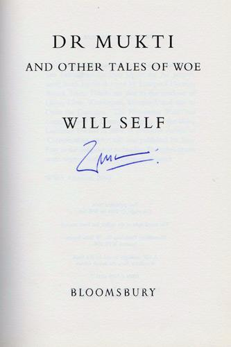 will-self-autograph-signed-book-dr-mukti-and-other-tales-of-woe-short-stories-author-dave-first-edition-signature
